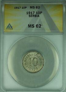 1917 Serbia 10 Para Coin ANACS MS-62 KM#19 (WB2)