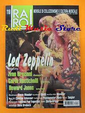 rivista RARO 118/2001 Led Zeppelin Ivan Grtaziani Howard Jones Quelli  No cd