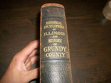 HISTORICAL ENCYCLOPEDIA OF ILLINOINS AND HISTORY OF GRUNDY COUNTY HARD COVER