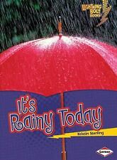 It's Rainy Today (Lightning Bolt Books: What's the Weather Like? (Paperback))