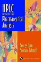 HPLC Methods for Pharmaceutical Analysis 1st Edition by George Lunn  (Author)