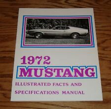 1972 Ford Mustang Illustrated Facts & Specifications Brochure Manual 72