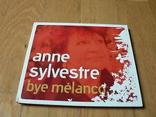Anne Sylvestre : Bye Mélanco - CD Digipack EPM 2007