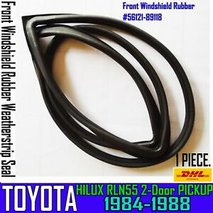 For Toyota 1984-1988 Hilux LN55 Pickup FRONT Windshield Rubber Weatherstrip Seal