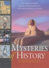 Mysteries of History: New Evidence on Why the Pharoahs Built the Pyramids, Who,