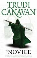 The Novice Book 2 of the Black Magician by Trudi Canavan 9781841499611