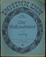"""Potpourri aus der Oper """" Der Waffenschmied """" ~ alte, übergroße Noten"""