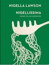 Nigellissima: Instant Italian Inspiration (Nigella Collection) by Lawson, Nigell