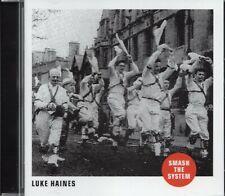 Luke Haines - Smash The System (2016 CD) New & Sealed