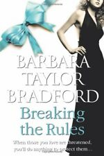 Breaking the Rules,Barbara Taylor Bradford- 9780007304097