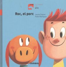 Roc, el porc. NUEVO. Nacional URGENTE/Internac. económico. LITERATURA INFANTIL: