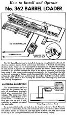 Copy of Lionel 362 Barrel Loader Instructions AND Service and Repair Manual