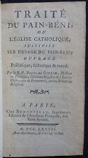 Père Nicolas COLLIN - Traité du pain-béni, ou ... (1777 - E.O. - Plein veau)