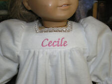 """Cecile Embroidered Name Flannel Nightgown 18"""" Doll clothes fits American Girl"""