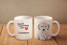 "Cockapoo - ceramic cup, mug ""Good morning and love "", Ca"