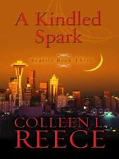 A Kindled Spark by Colleen L. Reece