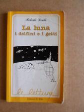 La Luna I Delfini e i Gatti Roberto Denti Le Letture edizioni Elle 1992 [G417]