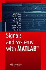 Signals and Systems with MATLAB: By Won Y Yang, Tae G Chang, Ik H Song, Yong ...