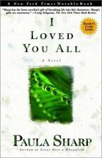 I LOVED YOU ALL - NEW PAPERBACK BOOK