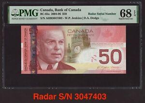 Canada 🇨🇦 2004 - $50 Jenkins|Dodge Radar S/N 3047403 - PMG Gem UNC 68 TOP POP