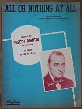 "Vintage 1940's Sheet Music ""All Or Nothing At All"" Recorded By Freddy Martin"