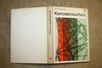 Fachbuch Korrosionsschutz, Metallbau, Feuerverzinkung, Anstriche, Maler, DDR