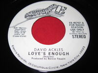 DAVID ACKLES 45 - LOVE'S ENOUGH - ELEKTRA PROMO