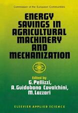 Energy Savings in Agricultural Machinery and Mechanization (2011, Paperback)