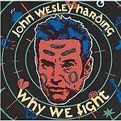 JOHN WESLEY HARDING why we fight (CD album) folk rock, very good condition, 1992