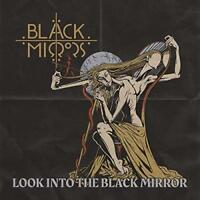 Black Mirrors - Look Into The Black Mirror (NEW CD)