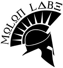 MOLON LABE SPARTAN Vinyl Decal Car Window Wall Bumper Come And Take It Them Guns