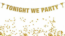 Tonight We Party Banner, New Years Banner, Bachelorette Party Banner