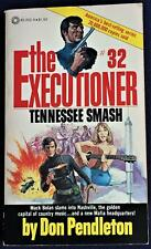 Don Pendleton / THE EXECUTIONER #32 TENNESSEE SMASH First Edition 1973