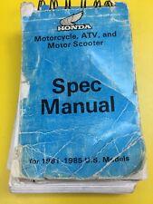 Honda 1981 - 1985 Motorcycle Scooter ATV Spec Manual