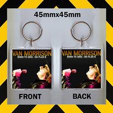 VAN MORRISON BORN TO SING NO PLAN B - CD COVER KEYRING - CD43987
