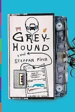 Greyhound, Very Good Books