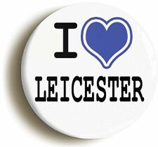 I HEART LOVE LEICESTER BADGE BUTTON PIN (Size is 1inch/25mm diameter)