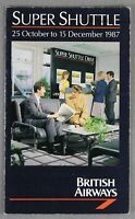 BRITISH AIRWAYS SUPER SHUTTLE AIRLINE TIMETABLE OCTOBER - DECEMBER 1987 BA