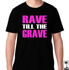 RAVE TILL THE GRAVE EDM MUSIC HOUSE ELECTRO DUBSTEP MUSIC CLUB HARDFEST T SHIRT