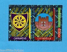 PANINI CALCIATORI 2000- Figurina n.667- CARRARESE+CITTADELLA -SCUDETTO-NEW+PUNTO