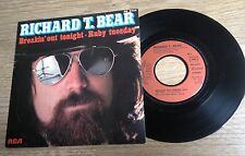 45 tours Richard T. Bear Breakin' out tonight / Ruby tuesday 1979 EXC