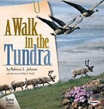 A Walk in the Tundra (Biomes of North America) by