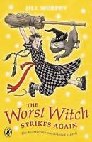 The Worst Witch Strikes Again, Murphy, Jill, Very Good Book