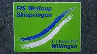 Aufkleber FIS Weltcup Skispringen Willingen 2001