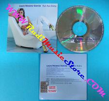 CD Singolo LAURA MORENO GARCIA Bye Bye Baby SAMPCS 12913 1 PROMO CARDSLEEVE(S28)