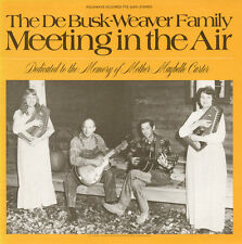 DeBusk-Weaver Family - Meeting in the Air [New CD]