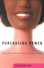Purchasing Power : Black Kids and American Consumer Culture-ExLibrary