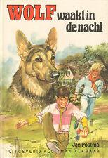 WOLF WAAKT IN DE NACHT  - Jan Postma  (1e druk  UKA SERIE)