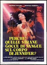 PERCHÉ QUELLE STRANE GOCCE DI SANGUE SUL CORPO DI JENNIFER? 1973 MOVIE POSTER 4F