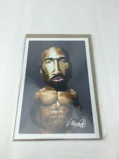 "Tupac Shakur Limited Edition Art Print by Dave Choate. Tall 6"" Wide 4"""